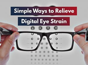 Simple Ways to Relieve Digital Eye Strain