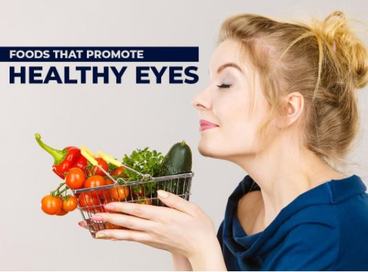 Foods That Promote Healthy Eyes