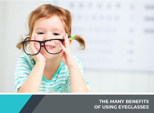 The Many Benefits of Wearing Eyeglasses